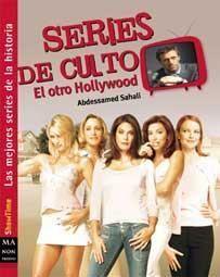 SERIES DE CULTO. EL OTRO HOLLYWOOD