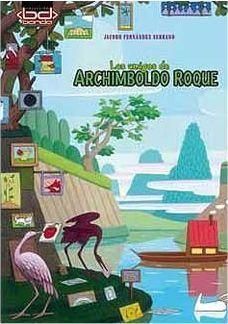 LOS AMIGOS DE ARCHIMBOLDO ROQUE
