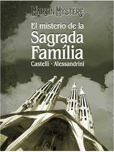 MARTIN MYSTERE: EL MISTERIO DE LA SAGRADA FAMILIA