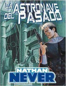 NATHAN NEVER: LA ASTRONAVE DEL PASADO