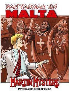 MARTIN MYSTERE: FANTASMAS EN MALTA