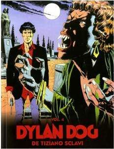 DYLAN DOG DE TIZIANO SCLAVI VOL. 04