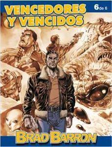 BRAD BARRON #06: VENCEDORES Y VENCIDOS