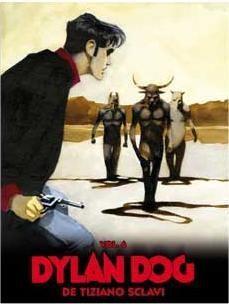DYLAN DOG DE TIZIANO SCLAVI VOL. 06
