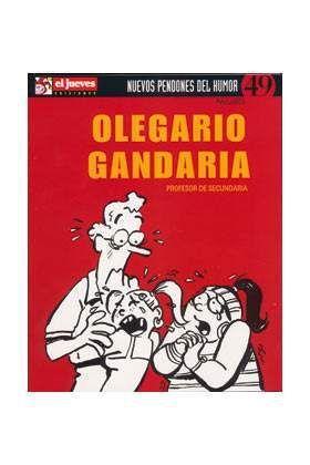 NUEVOS PENDONES DEL HUMOR #49 OLEGARIO GANDARIA PROFESOR DE SECUNDARIA