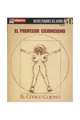 NUEVOS PENDONES DEL HUMOR #51 EL PROFESOR COJONCIANO. EL CODIGO COJONCI
