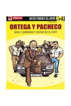 NUEVOS PENDONES DEL HUMOR #54 ORTEGA Y PACHECO. SEXO, CARRERAS Y CINTAS DEY