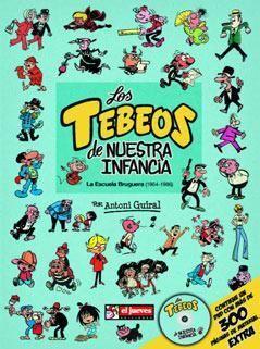 LOS TEBEOS DE NUESTRA INFANCIA. LA ESCUELA BRUGUERA (1964-1986)