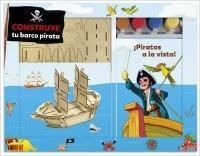 CONSTRUYE TU BARCO PIRATA