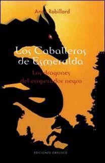 LOS CABALLEROS DE ESMERALDA VOL.2: LOS DRAGONES DE EMPERADOR NEGRO