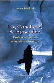 LOS CABALLEROS DE ESMERALDA VOL.3: EMBOSCADA EN EL REINO DE LAS SOMBRAS