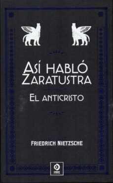 ASI HABLO ZARATUSTRA. EL ANTICRISTO