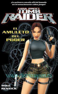 TOMB RAIDER. EL AMULETO DEL PODER