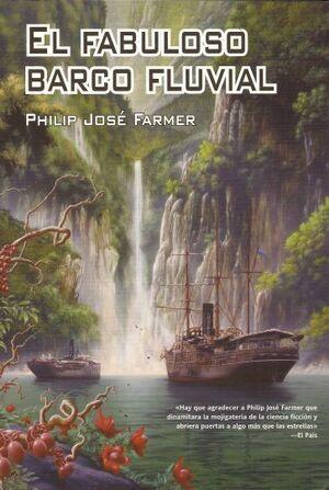 EL MUNDO DEL RIO VOL.2: EL FABULOSO BARCO FLUVIAL