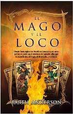 EL MAGO Y EL LOCO