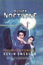 OLIVER NOCTURNE: ASESINATO A PLENO SOL