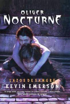 OLIVER NOCTURNE: LAZOS DE SANGRE