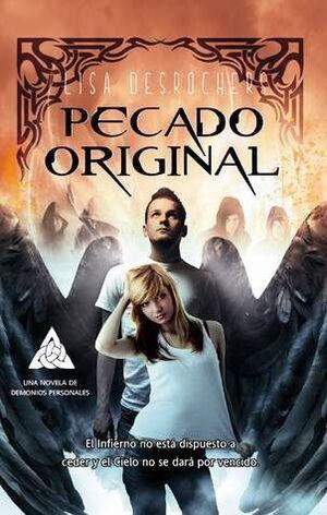 DEMONIOS PERSONALES 2. PECADO ORIGINAL