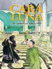 CARA DE LUNA #2. LA CATEDRAL INVISIBLE