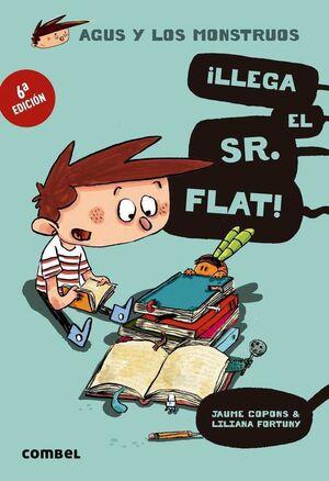 AGUS Y LOS MONSTRUOS #01. LLEGA EL SR. FLAT!