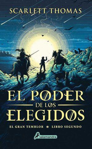 EL GRAN TEMBLOR II. EL PODER DE LOS ELEGIDOS