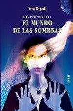 LOS INCORPOREOS VOL.1: EL MUNDO DE LAS SOMBRAS