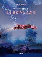 LOS INCORPOREOS VOL.2: LA REINA AZUL