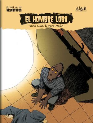 EL BAUL DE LOS MONSTRUOS #10. EL HOMBRE LOBO