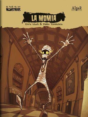 EL BAUL DE LOS MONSTRUOS #06. LA MOMIA