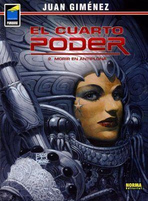 EL CUARTO PODER #02. MORIR EN ANTIPLONA