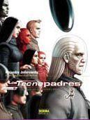 LOS TECNOPADRES #8. LA GALAXIA PROMETIDA