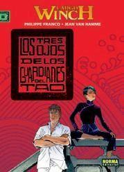 LARGO WINCH #15. LOS TRES OJOS DE LOS GUARDIANES DEL TAO