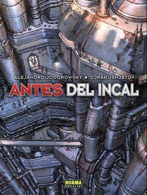 ANTES DEL INCAL (INTEGRAL)