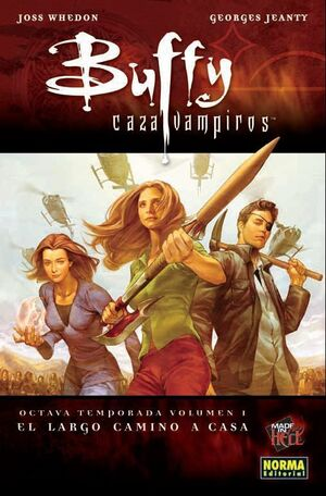 BUFFY CAZAVAMPIROS 8ª TEMP #01. EL LARGO CAMINO A CASA