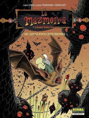 LA MAZMORRA. CREPUSCULO 105: LOS NUEVOS CENTURIONES