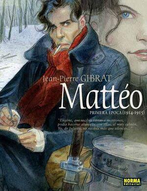 MATTEO #01. PRIMERA EPOCA (1914-1915)