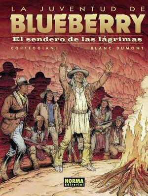 BLUEBERRY #50. EL SENDERO DE LAS LAGRIMAS