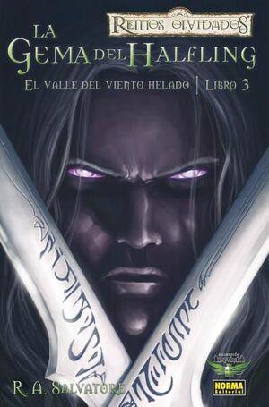 REINOS OLVIDADOS #06: EL VALLE DEL VIENTO HELADO LIBRO 3. LA GEMA DEL HALFL
