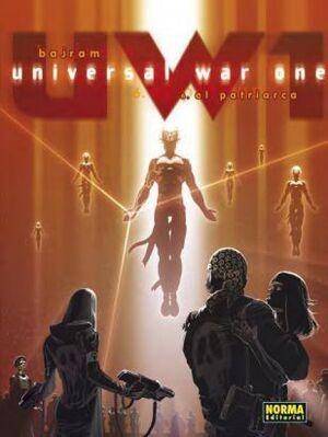 UNIVERSAL WAR ONE #06. EL PATRIARCA
