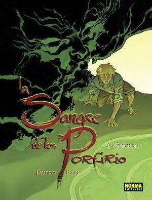 LA SANGRE DE LOS PORFIRIO #03: GWEMON