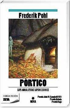 LOS ANALES DE LOS HEECHEE I: PORTICO (ZETA)