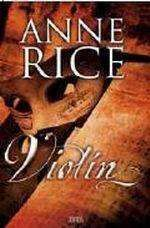 ANNE RICE: VIOLIN ZB