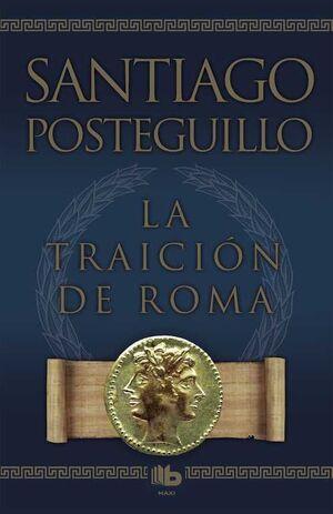 AFRICANUS. LIBRO 3: LA TRAICION DE ROMA (RTCA)