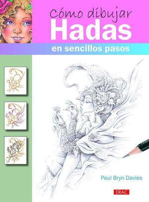 COMO DIBUJAR HADAS: EN SENCILLOS PASOS
