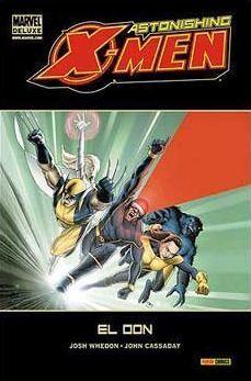 ASTONISHING X-MEN #01.EL DON (MARVEL DELUXE)