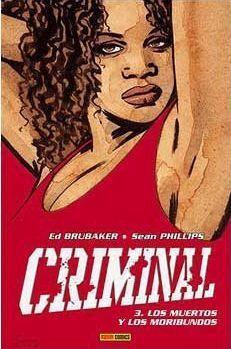 CRIMINAL #03. LOS MUERTOS Y LOS MORIBUNDOS