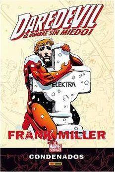 DAREDEVIL DE FRANK MILLER: CONDENADOS