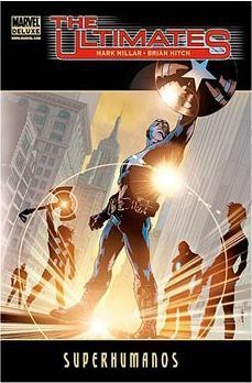 THE ULTIMATES #01. SUPERHUMANOS (MARVEL DELUXE)