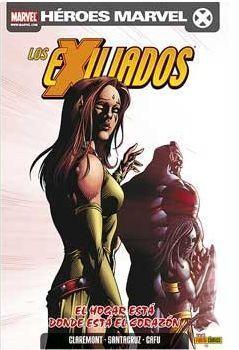 LOS EXILIADOS #20. EL HOGAR ESTA DONDE ESTA EL CORAZON
