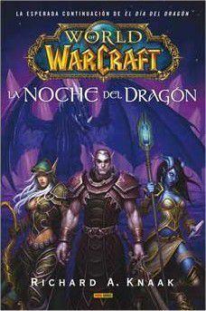 WORLD OF WARCRAFT. LA NOCHE DEL DRAGON